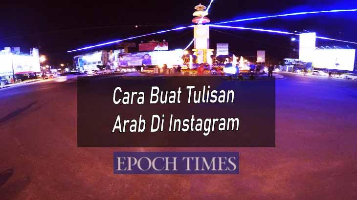 Cara Buat Tulisan Arab Di Instagram