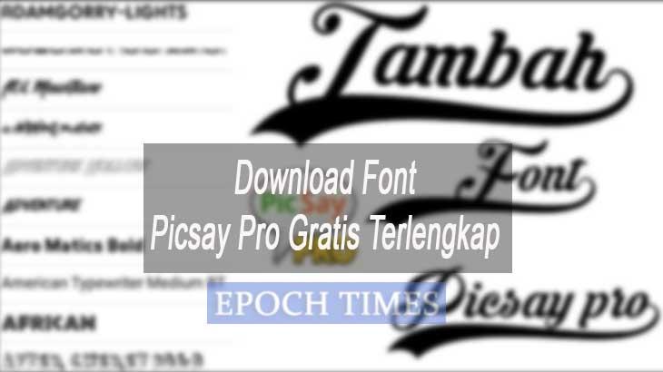 Download Font Picsay Pro Gratis Terlengkap