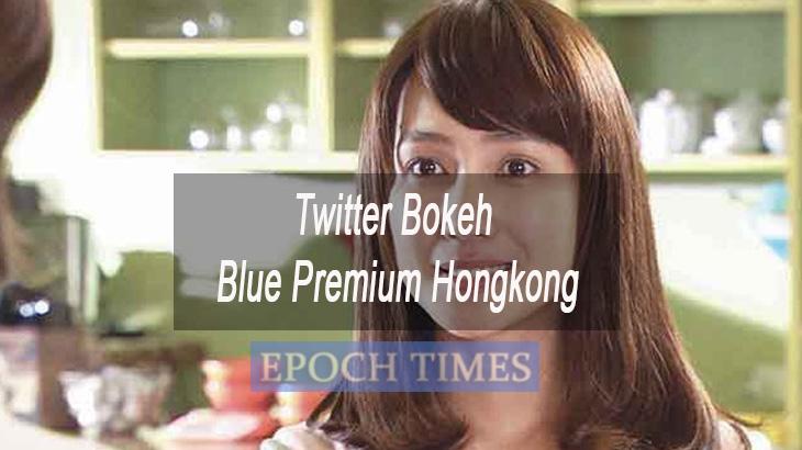 Twitter Bokeh Blue Premium Hongkong Versi Terbaru Download Gratis