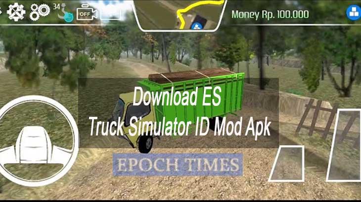 Download ES Truck Simulator ID Mod Apk