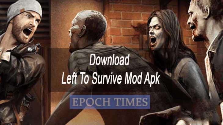 Download Left To Survive Mod Apk