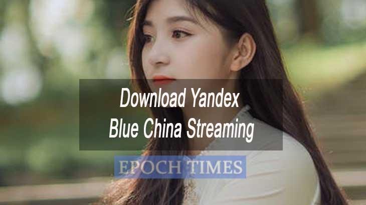 Download Yandex Blue China Streaming
