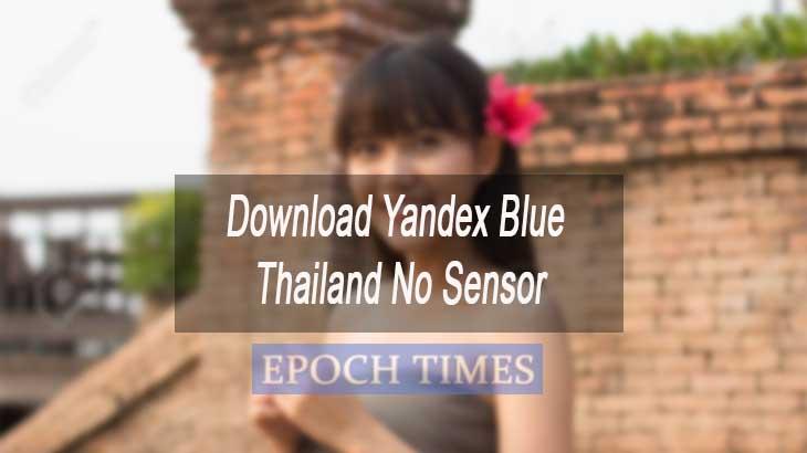 Download Yandex Blue Thailand No Sensor
