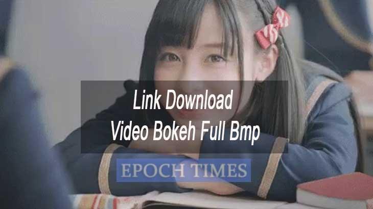 Link Download Video Bokeh Full Bmp